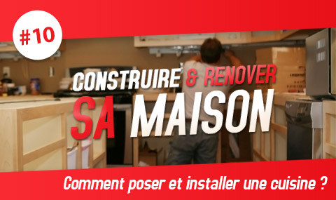 construire et r nover sa maison comment poser et installer une cuisine le blog debonix. Black Bedroom Furniture Sets. Home Design Ideas